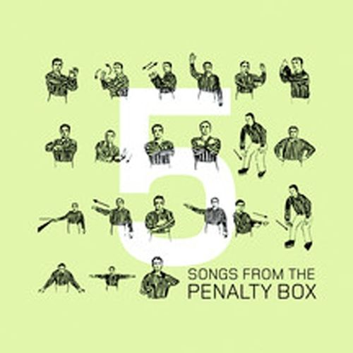 Songs from the Penalty Box, Vol. 5