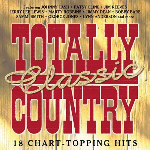 Totally Classic Country, Vol. 1