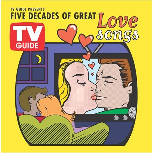 TV Guide Presents: Five Decades of Great Love Song