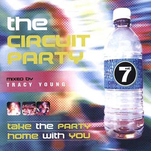 The Circuit Party, Vol. 7