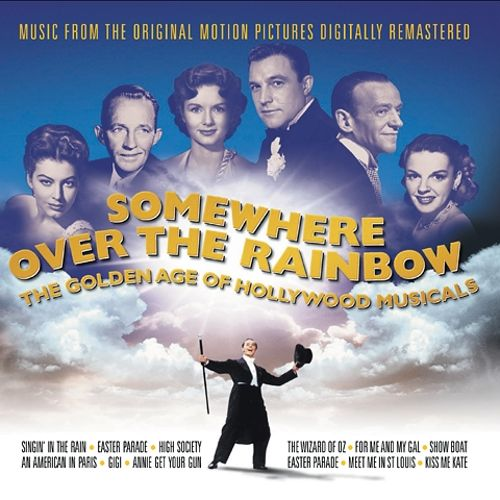 Somewhere Over The Rainbow The Golden Age Of Hollywood
