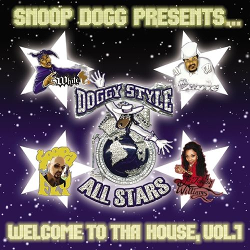 Snoop Dogg Presents Doggy Style Allstars: Welcome to tha House, Vol. 1