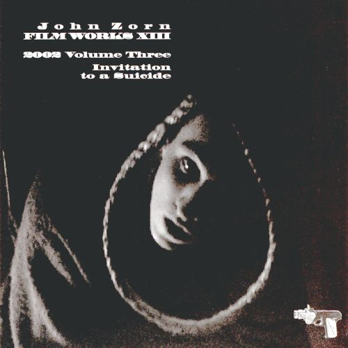 FilmWorks XIII - 2002, Vol. 3: Invitation to a Suicide