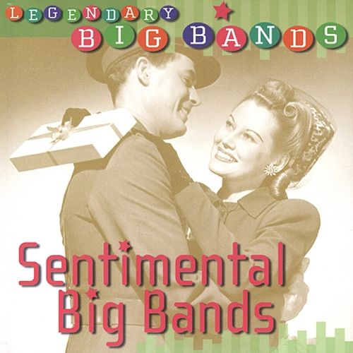 Sentimental Big Bands