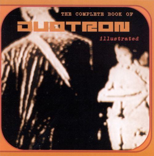 Complete Book of Duotron