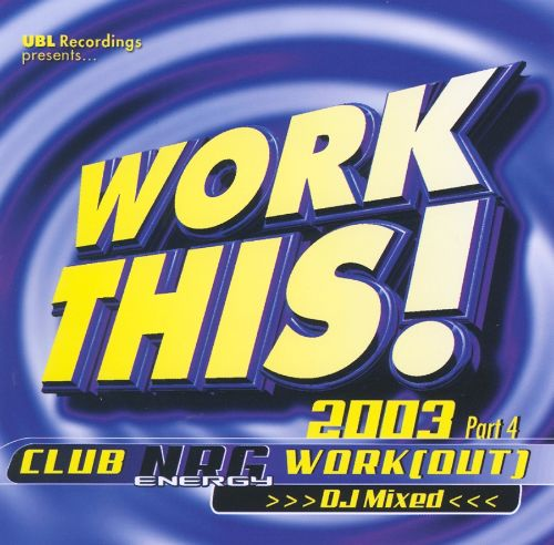Work This, Vol. 4: Club NRG Work Out