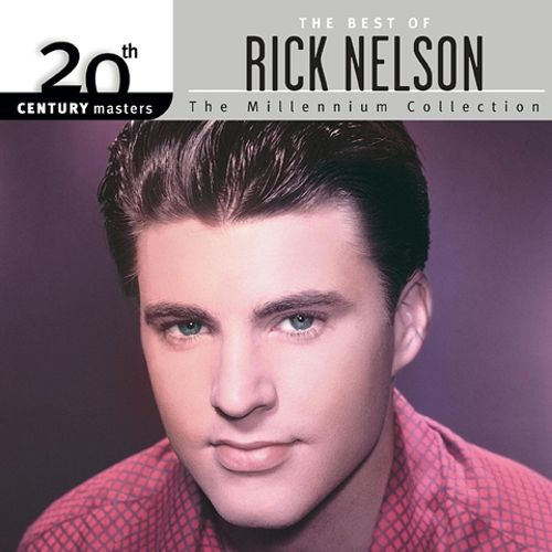 20th Century Masters: The Millennium Collection: Best of Rick Nelson