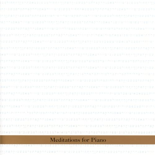 Meditations for Piano