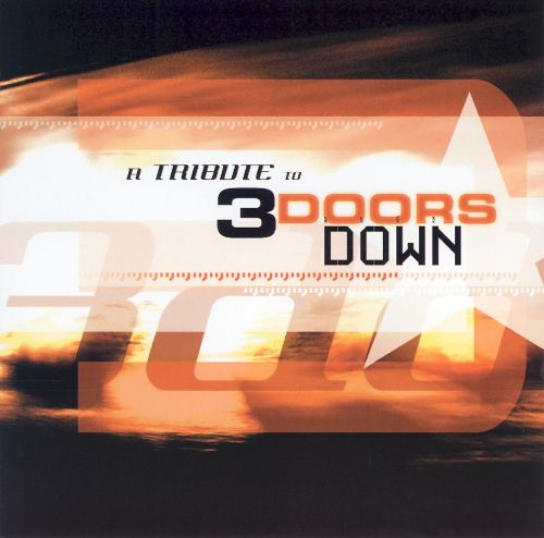 A Tribute to 3 Doors Down
