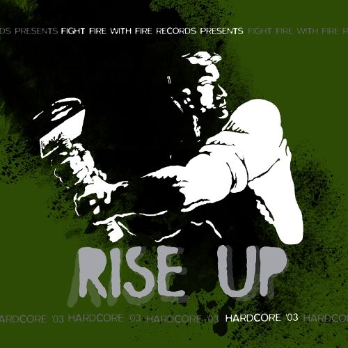 Rise Up: Hardcore '03