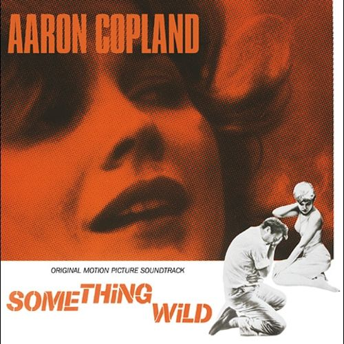 Something Wild [Original Motion Picture Soundtrack]