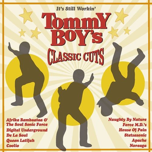 It's Still Workin': Tommy Boy's Classic Cuts