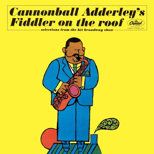 Cannonball Adderley's Fiddler on the Roof