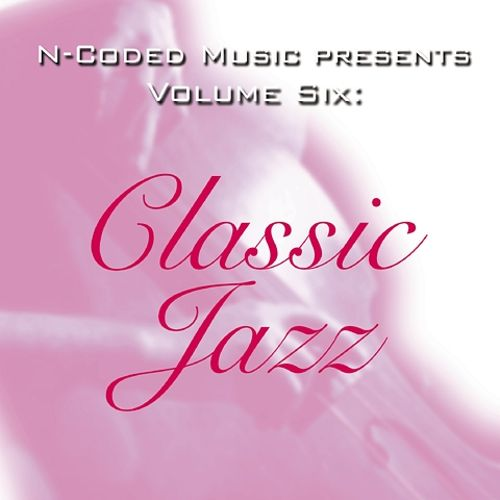 N-Coded Music Presents, Vol. 6: Classic Jazz