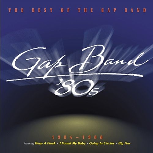 The Best of the Gap Band '84-'88