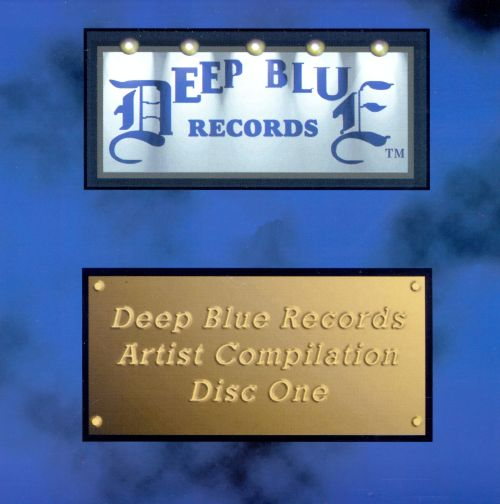 Deep Blue Records Artists Compilation, Vol. 1