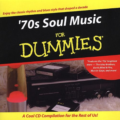 '70s Soul Music for Dummies - Various Artists | Songs ...