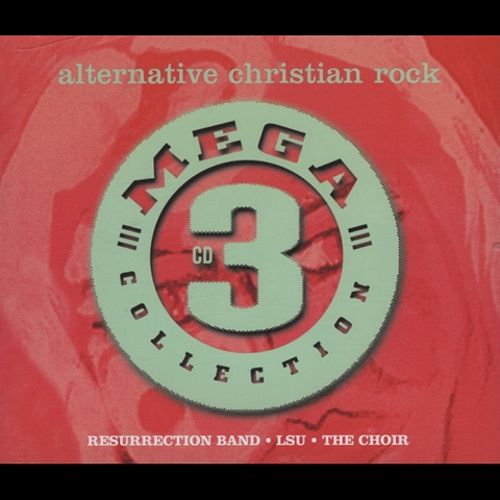 Mega 3 Collection: Alternative Christian Rock