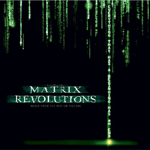 Matrix Revolutions [Original Motion Picture Soundtrack]