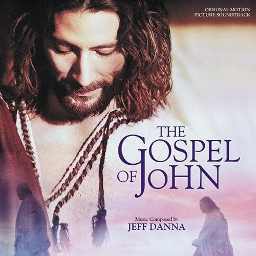 The Gospel of John [Original Motion Picture Soundtrack]