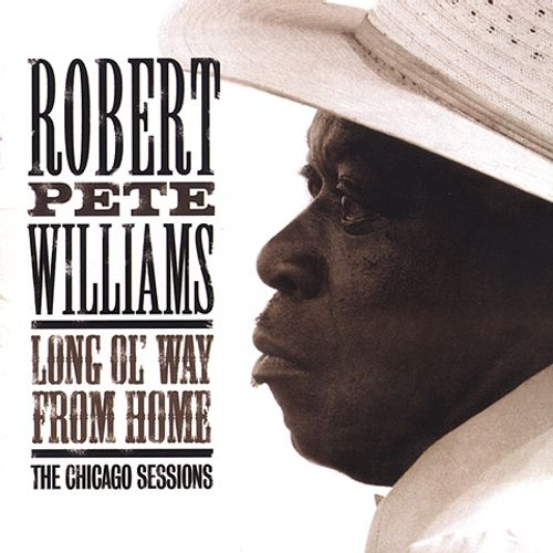 Long Ol' Way from Home: The Chicago Sessions
