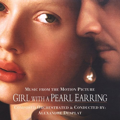 Girl with a Pearl Earring [Music from the Motion Picture]