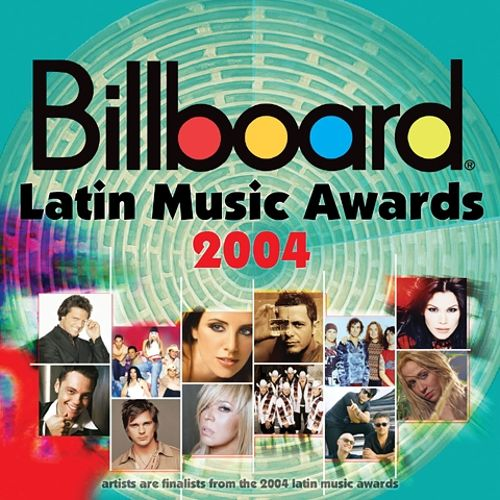 Billboard Latin Music Awards 2004