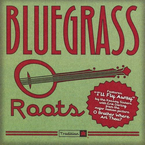 Bluegrass Roots [Tradition]