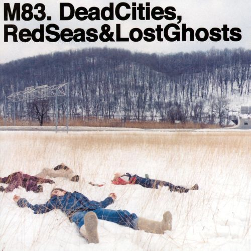 Dead Cities, Red Seas & Lost Ghosts - M83 (2003)