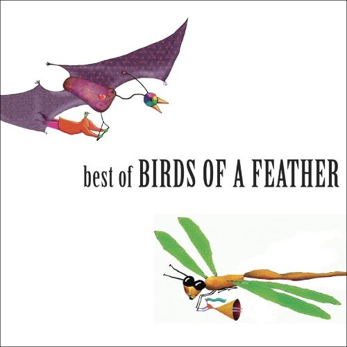 Best of Birds of a Feather