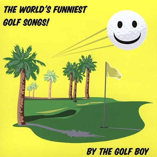 The Worlds Funniest Golf Songs