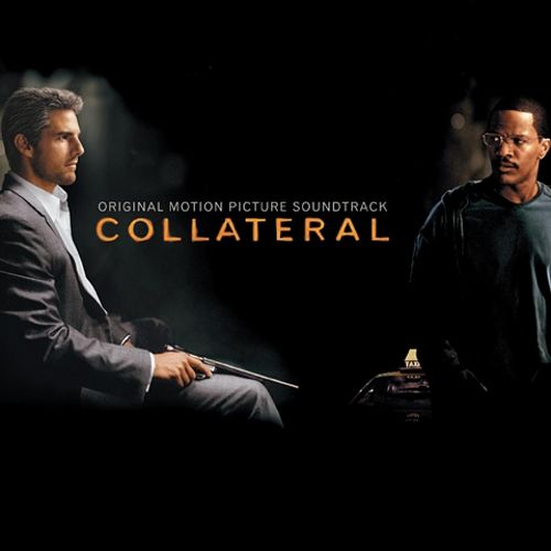 collateral original soundtrack songs reviews credits