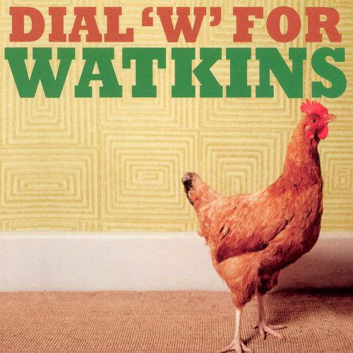 Dial 'W' for Watkins