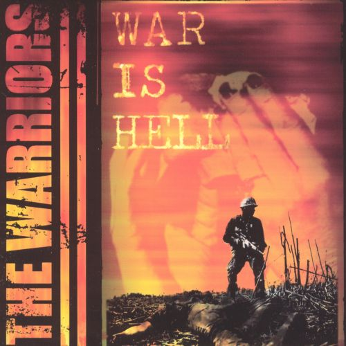 Warriors Come Out To Play Lyrics: War Is Hell - The Warriors
