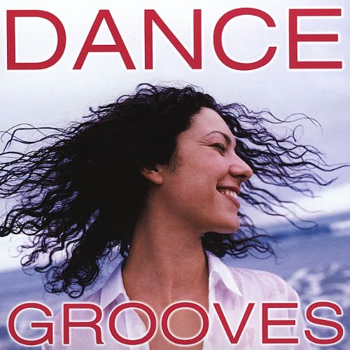 Dance Grooves [Columbia River]