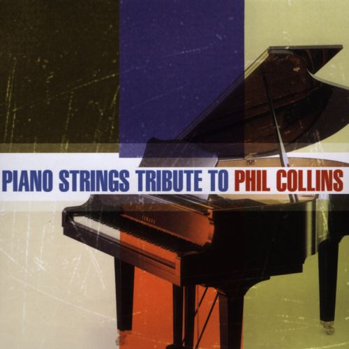 Piano Strings Tribute to Phil Collins
