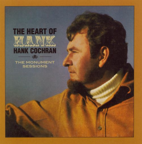 The Heart of Hank: The Monument Sessions