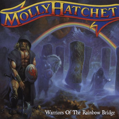 Warriors Come Out To Play Rap Song: Warriors Of The Rainbow Bridge - Molly Hatchet