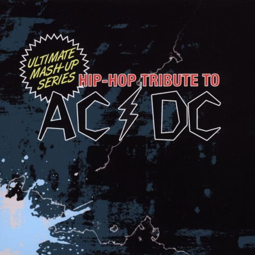 Hip-Hop Tribute to AC/DC: Ultimate Mash-Up Series