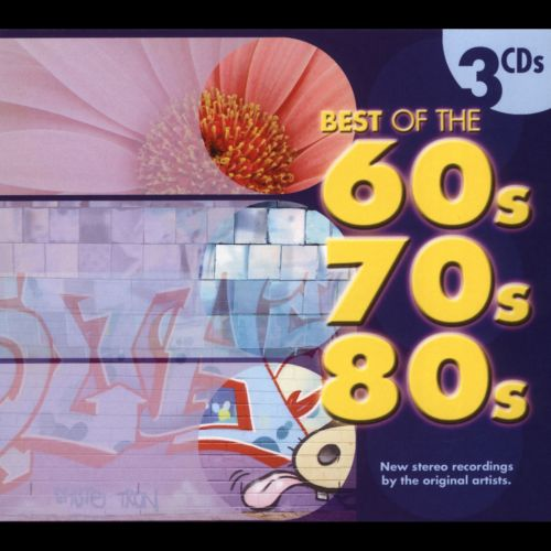 Best of the 60's 70's 80's