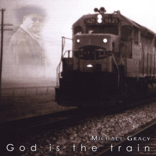 God Is the Train