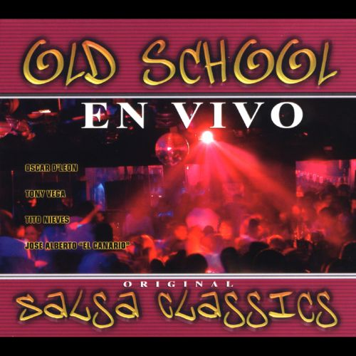 Old School Salsa Classics en Vivo