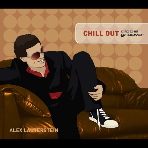 Global Groove: Chill Out