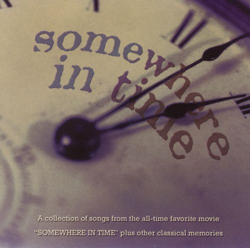 Somewhere in Time [Compendia]