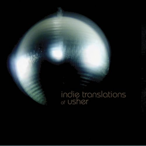Indie Translations of Usher