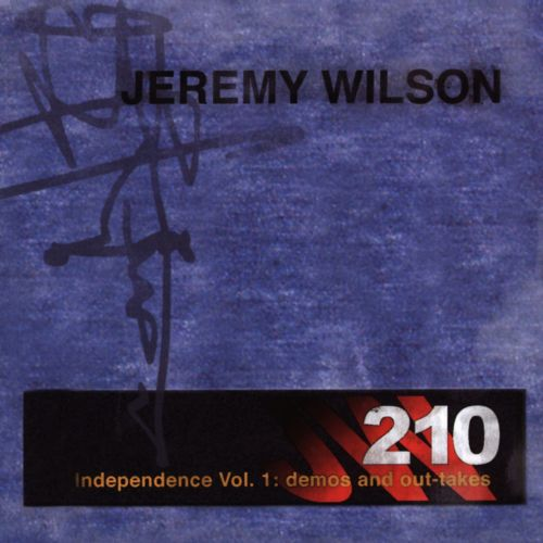 Independence, Vol.: 1: Demos And Out-Takes