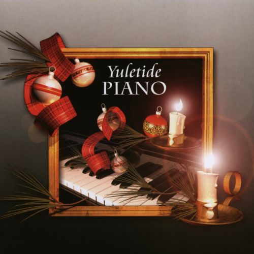 Yuletide Piano [Fieldstone]