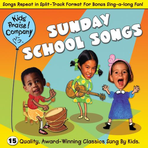 Kids' Praise: Sunday School Songs