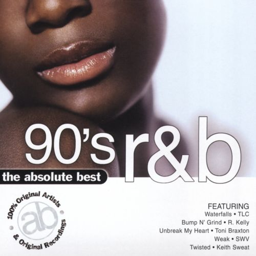 The Absolute Best 90's R&B