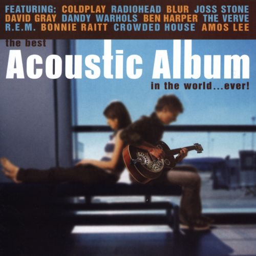 Best Acoustic Album in the World